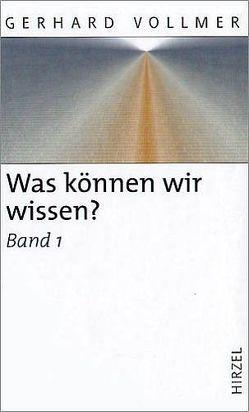 Was können wir wissen? von Vollmer,  Gerhard