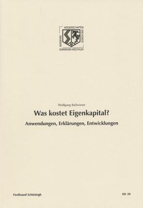 Was kostet Eigenkapital? von Ballwieser,  Wolfgang, Haneklaus,  Birgitt