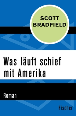 Was läuft schief mit Amerika von Allie,  Manfred, Bradfield,  Scott, Kempf-Allié,  Gabriele