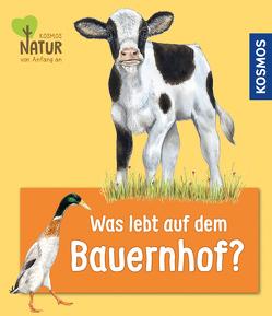 Was lebt auf dem Bauernhof? von Köhrsen,  Andrea, Oftring,  Bärbel, Sodré,  Julie