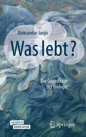 Was lebt? von Janjic,  Aleksandar