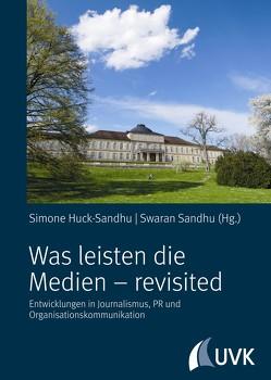 Was leisten die Medien – revisited von Huck-Sandhu,  Simone, Sandhu,  Swaran