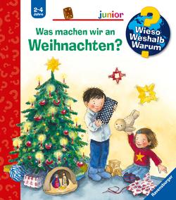 Was machen wir an Weihnachten? von Dufft,  Sanne, Erne,  Andrea