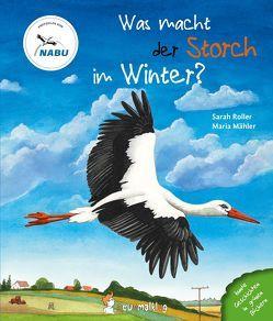 Was macht der Storch im Winter? von Mähler,  Maria, Roller,  Sarah
