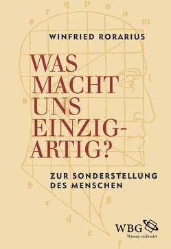 Was macht uns einzigartig? von Rorarius,  Winfried, Walter,  Axel