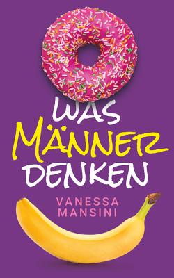 Was Männer denken von Masnini,  Vanessa