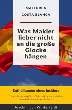 Was Makler lieber nicht an die große Glocke hängen von von Winterfeldt,  Joachim
