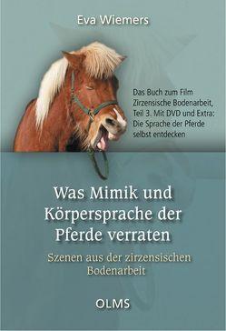 Was Mimik und Körpersprache der Pferde verraten von Wiemers,  Eva