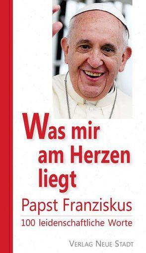 Was mir am Herzen liegt von Franziskus (Papst),  Franziskus, Kopp,  Matthias