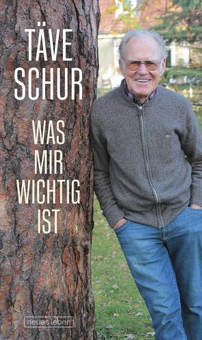 Was mir wichtig ist von Schur,  Gustav-Adolf