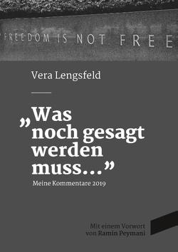 Was noch gesagt werden muss von Lengsfeld,  Vera