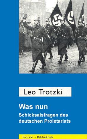 Was nun? von Trotzki,  Leo
