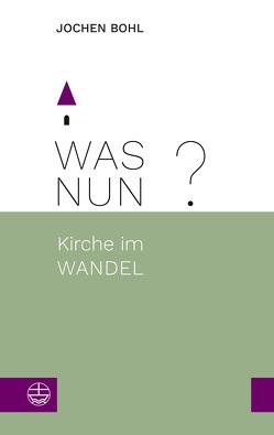 Was nun? von Bohl,  Jochen