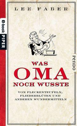Was Oma noch wusste von Faber,  Lee, Hübner,  Sabine
