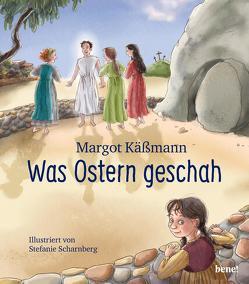 Was Ostern geschah von Käßmann,  Margot, Scharnberg,  Stefanie
