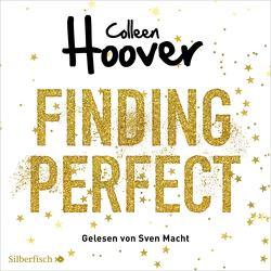 Was perfekt war 0: Finding Perfect von Ganslandt,  Katarina, Hoover,  Colleen, Macht,  Sven