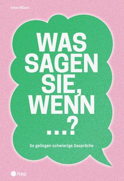 Was sagen Sie, wenn …? (E-Book) von Wüest,  Irène