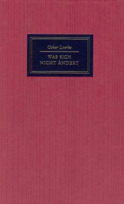 Was sich nicht ändert von Loerke,  Oskar, Tgahrt,  Reinhard