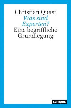 Was sind Experten? von Quast,  Christian