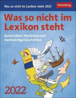 Was so nicht im Lexikon steht Kalender 2022 von Harenberg, Heimannsberg,  Joachim