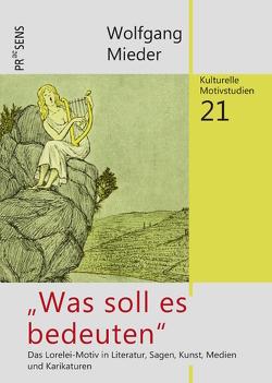 """""""Was soll es bedeuten"""" von Mieder,  Wolfgang"""