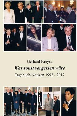Was sonst vergessen wäre von Kreysa,  Gerhard