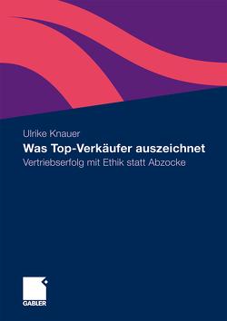 Was Top-Verkäufer auszeichnet von Knauer,  Ulrike