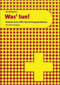 Was? Tun! von Remann,  Micky, Rippchen,  Ronald, Sterneck,  Wolfgang