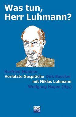 Was tun, Herr Luhmann? von Hagen,  Wolfgang