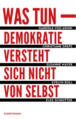 Was tun von Grefe,  Christiane, Mayer,  Susanne, Roll,  Evelyn, Schmitter,  Elke, von Arnim,  Gabriele