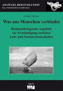 Was uns Menchen verbindet von Medicus,  Gerhard