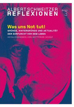 Was uns Not tut! von Günzler,  Claus, Kegler,  Hartmut, Schüz,  Gottfried