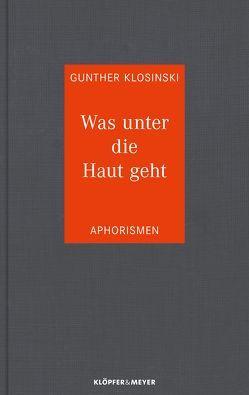 Was unter die Haut geht von Klosinski,  Gunther