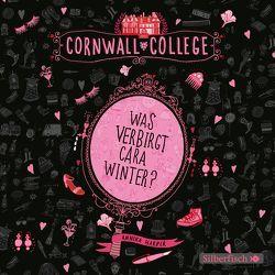 Cornwall College 1: Was verbirgt Cara Winter? von Harper,  Annika, Morgenstern,  Friedel