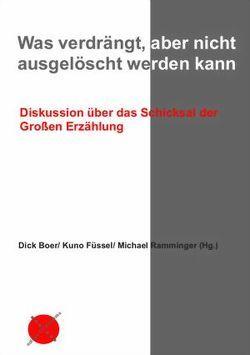 Was verdrängt, aber nicht ausgelöscht werden kann von Boer,  Dick, Füssel,  Kuno, Ramminger,  Michael