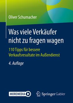 Was viele Verkäufer nicht zu fragen wagen von Schumacher,  Oliver