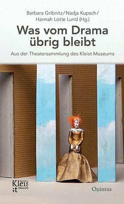 Was vom Drama übrig bleibt von Gribnitz,  Barbara, Kupsch,  Nadja, Lund,  Hannah Lotte