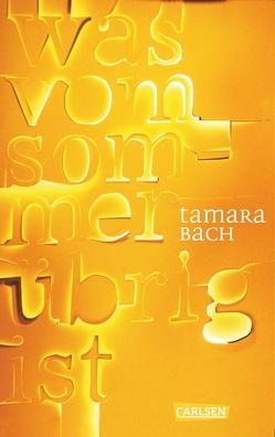 was vom Sommer übrig ist von Bach,  Tamara