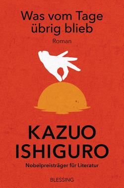 Was vom Tage übrig blieb von Ishiguro,  Kazuo, Stiehl,  Hermann