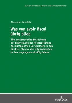 Was von avoir fiscal übrig blieb von Zenefels,  Alexander