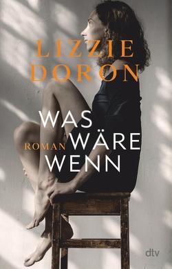 Was wäre wenn von Doron,  Lizzie, Lemke,  Markus
