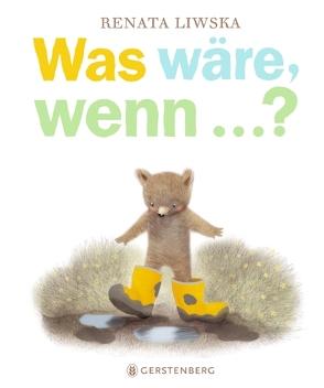 Was wäre, wenn …? von Gutzschhahn,  Uwe-Michael, Liwska,  Renata