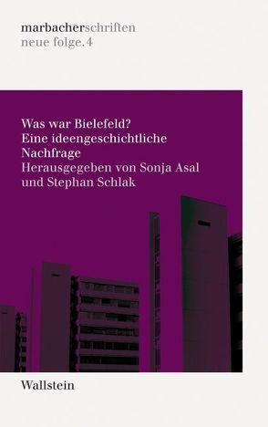 Was war Bielefeld? von Asal,  Sonja, Schlak,  Stephan