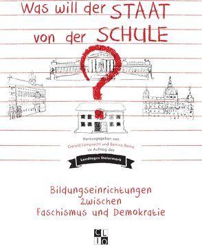 Was will der Staat von der Schule? von Lamprecht,  Gerald, Ramp,  Bettina