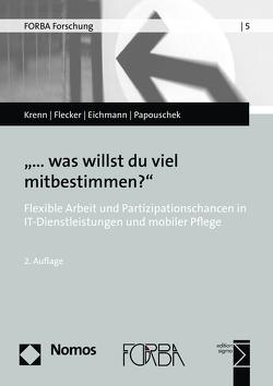 """""""…was willst du viel mitbestimmen?"""" von Eichmann,  Hubert, Flecker,  Jörg, Krenn,  Manfred, Papouschek,  Ulrike"""
