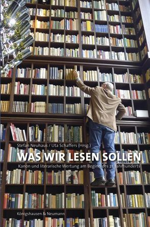 Was wir lesen sollen von Neuhaus,  Stefan, Schaffers,  Uta