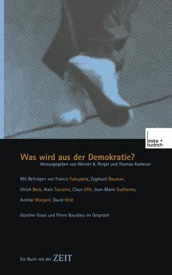 Was wird aus der Demokratie? von Perger,  Werner A.