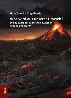 Was wird aus unserer Umwelt? von Engelhardt,  Hans Dietrich
