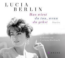 Was wirst du tun, wenn du gehst von Berlin,  Lucia, Harfouch,  Corinna, Rávic Strubel,  Antje
