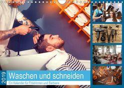 Waschen und Schneiden. Ein Kalender für Frisörinnen und Barbiere (Wandkalender 2019 DIN A4 quer) von Lehmann (Hrsg.),  Steffani